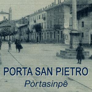 Pòrtasinpê - Porta San Pietro