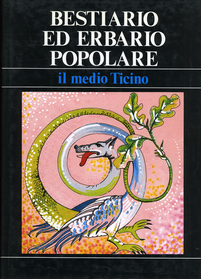 Bestiario ed erbario popolare Il Medio Ticino