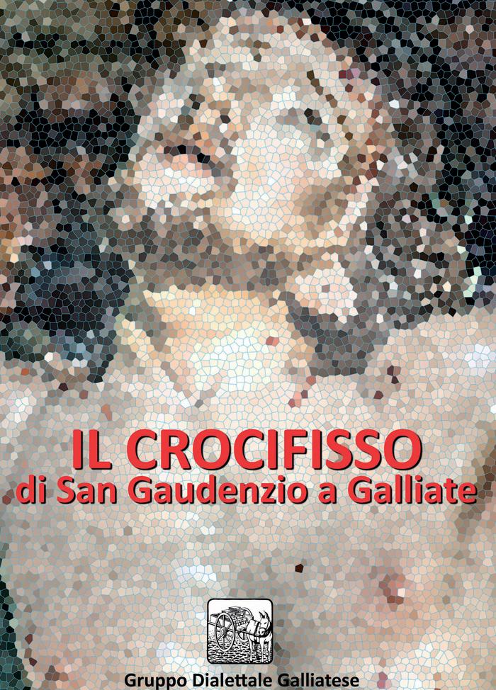 Il Crocifisso di San Gaudenzio a Galliate
