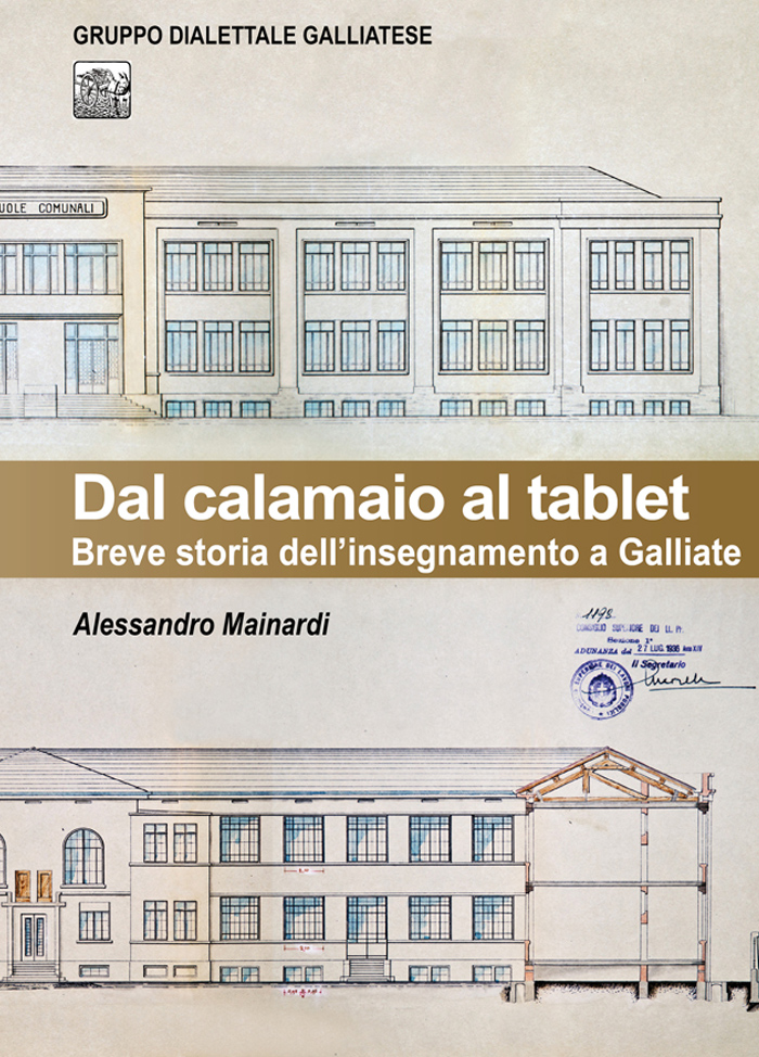 Dal calamaio al tablet - Breve storia dell'insegnamento a Galliate