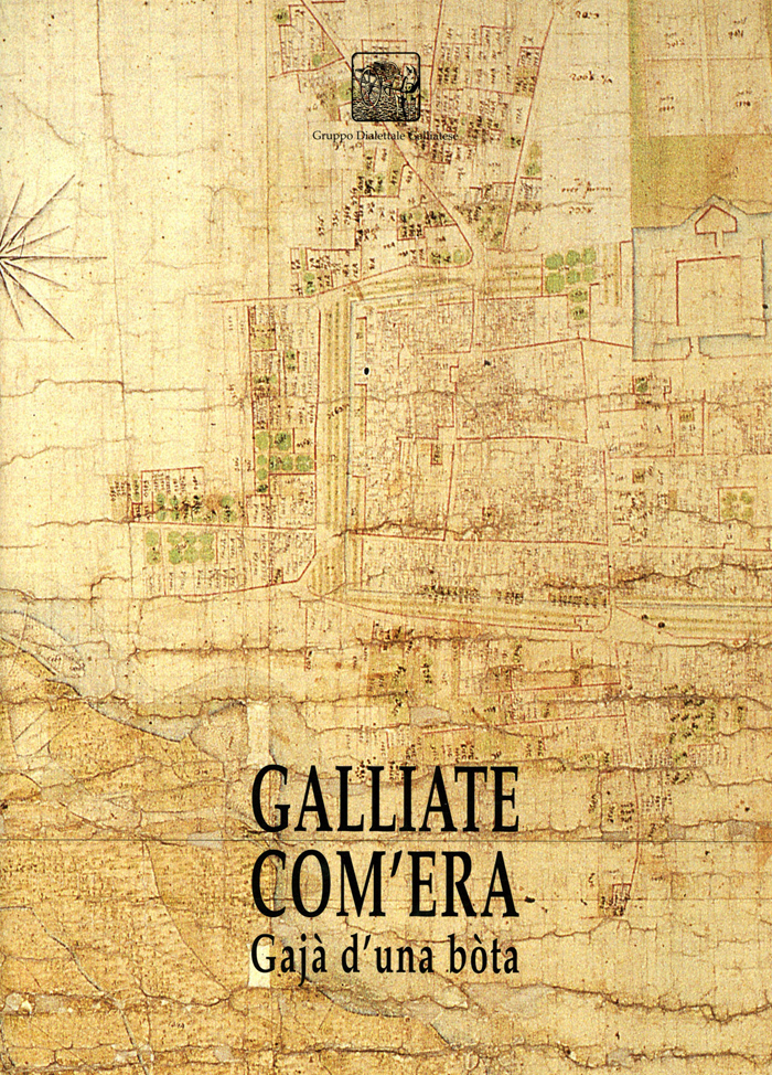 Galliate com'era - Gajà d'una bòta
