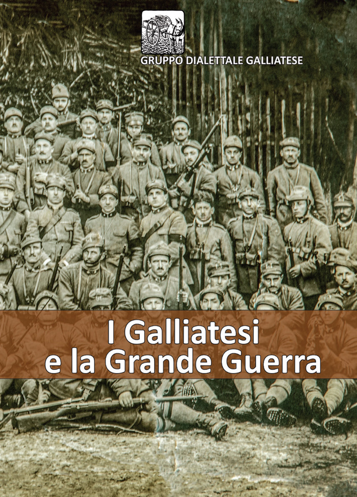 I Galliatesi e la Grande Guerra