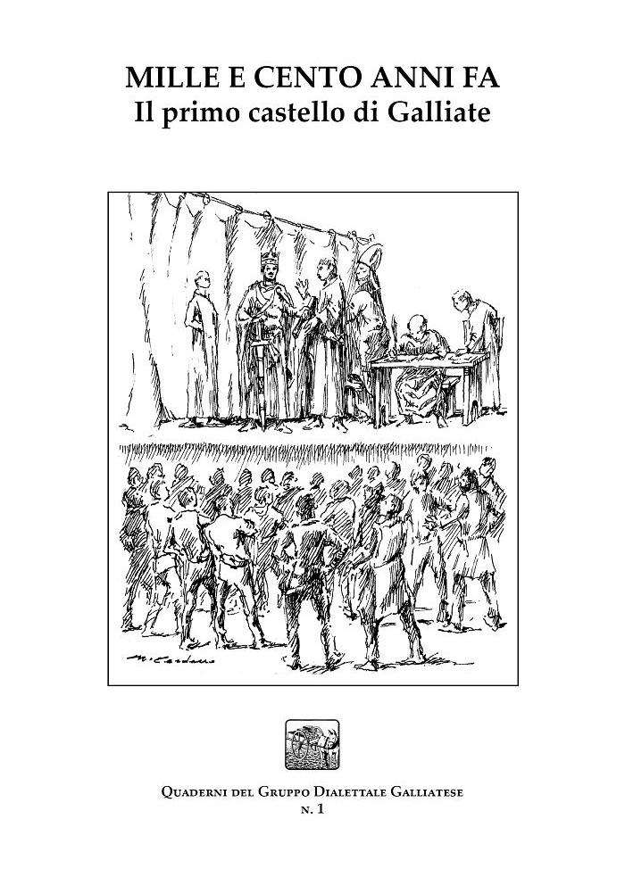 Mille e cento anni fa - Il primo castello di Galliate