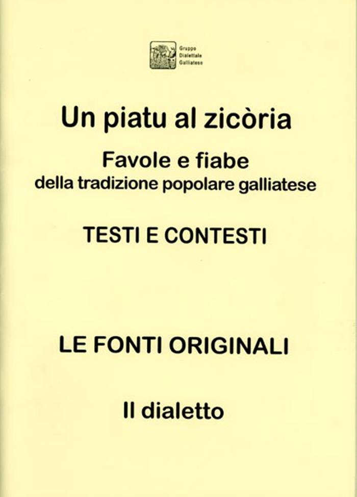 Un piatu al zicòria - Testi e contesti, le fonti originali